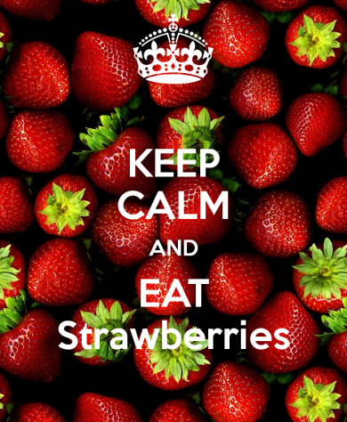 keep-calm-and-eat-strawberries