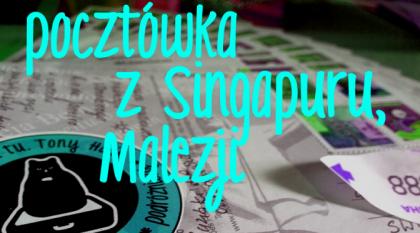 Pocztówka zSingapuru / Malezji - pomóż polskim rysiom!