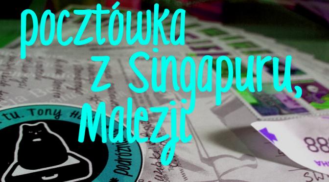 Pocztówka zSingapuru / Malezji – pomóż polskim rysiom!