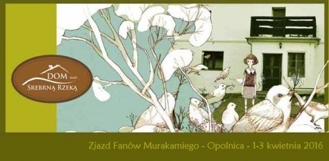 """1. Zjazd Fanów Murakamiego """"Murakami między nami"""""""