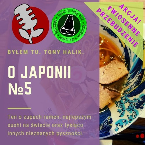 Podcast oJaponii №5 - Ramen, sushi ikuchnia japońska