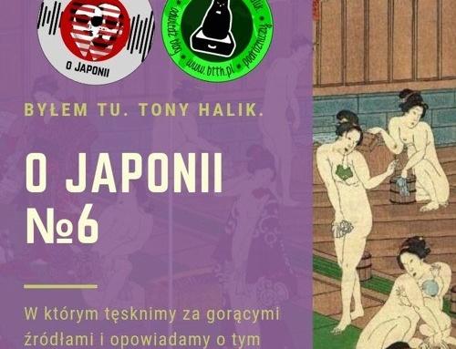Podcast oJaponii №6 (wktórymtęsknimy zagorącymi źródłami iopowiadamy otym czemu są takie niesamowite)