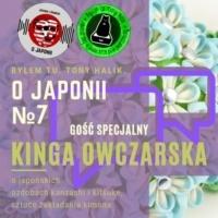 Podcast o Japonii №7 | Kinga Owczarska (o japońskich ozdobach kanzashi i kitsuke, sztuce zakładania kimono)