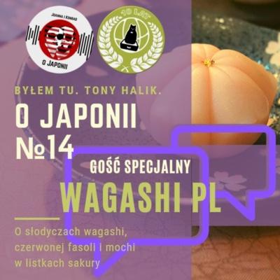 Podcast o Japonii №14 + Wagashi PL (o słodyczach wagashi, czerwonej fasoli i mochi w listkach sakury)