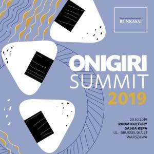Jesienny Festiwal Sztuk Japońskich Bunkasai 2019 + Onigiri Summit