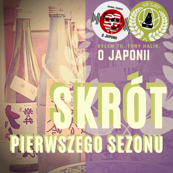 Podcast oJaponii - sezon 1 (skrót 1 sezonu)