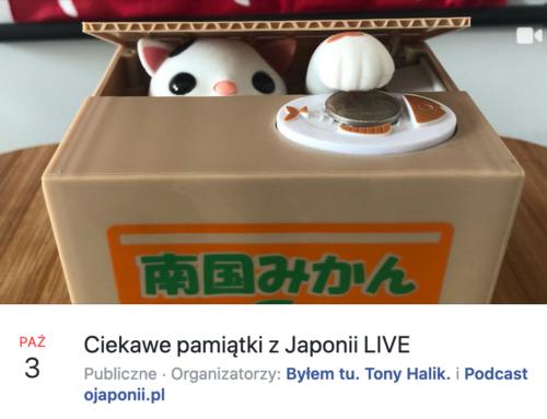 Ciekawe pamiątki zJaponii (zaproszenie naspotkanie LIVE)