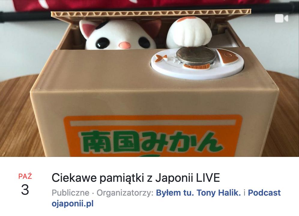 Ciekawe pamiątki zJaponii - transmisja LIVE oJaponii