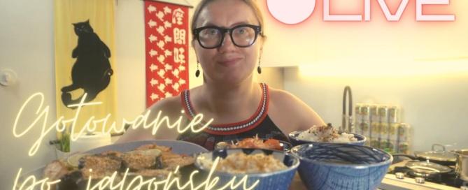 Gotowanie po japońsku na żywo (BTTH.TV LIVE)