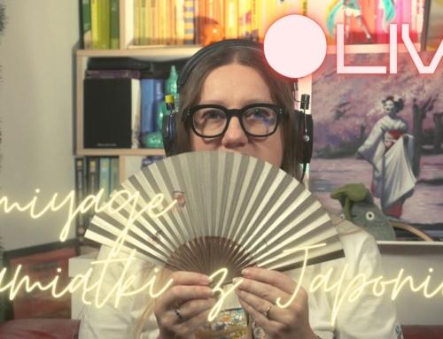 Ciekawe pamiątki zJaponii – LIVE (nagranie)