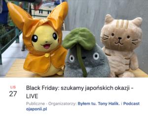 Black Friday: szukamy japońskich okazji (zaproszenie naspotkanie LIVE)