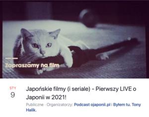Japońskie filmy iseriale (zaproszenie naspotkanie LIVE)
