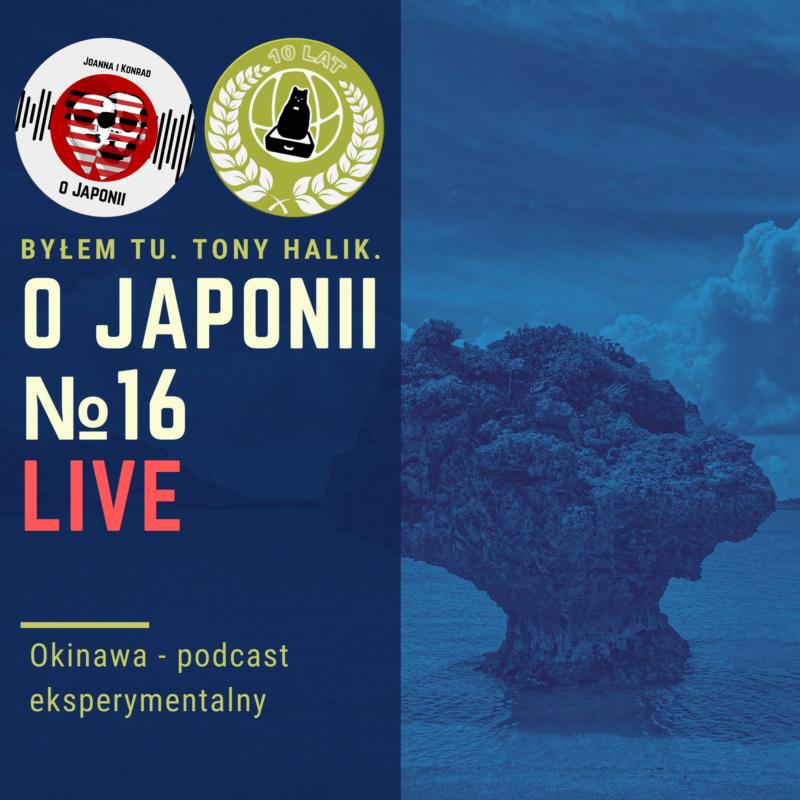 Podcast oOkinawie