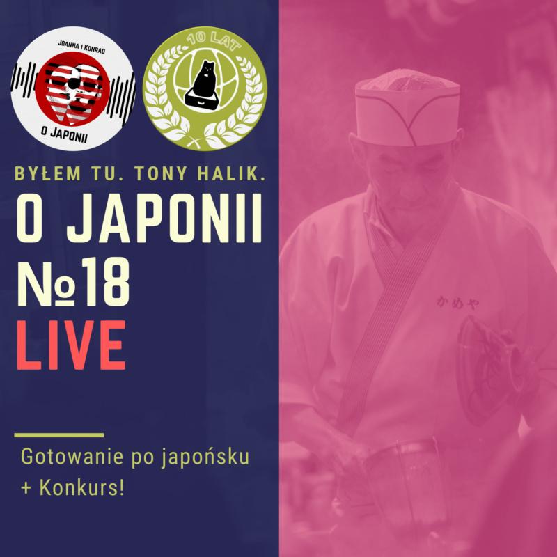 Podcast oJaponii №18 (Gotowanie pojapońsku + Konkurs!)