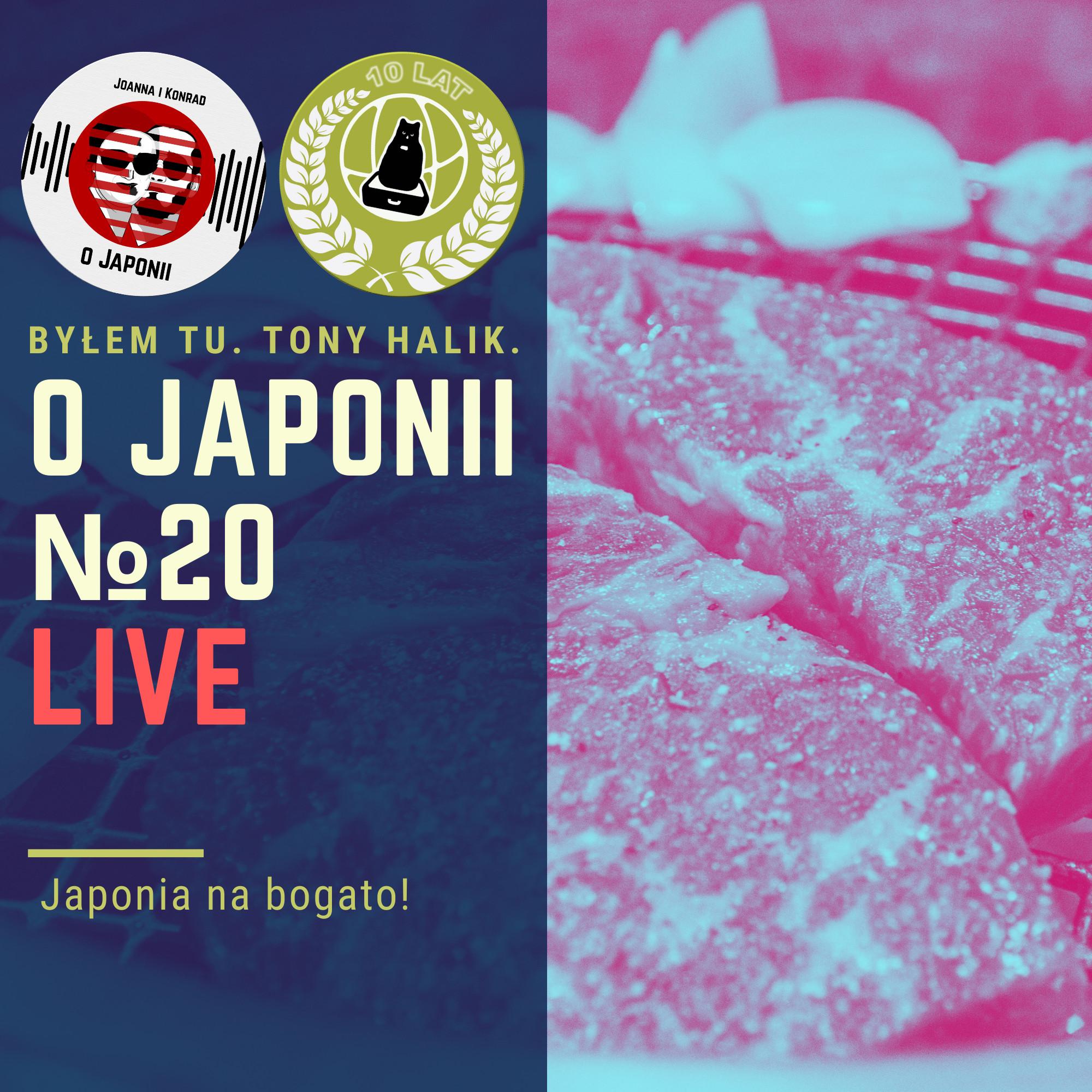 Podcast o Japonii №20 (Japonia na bogato!)