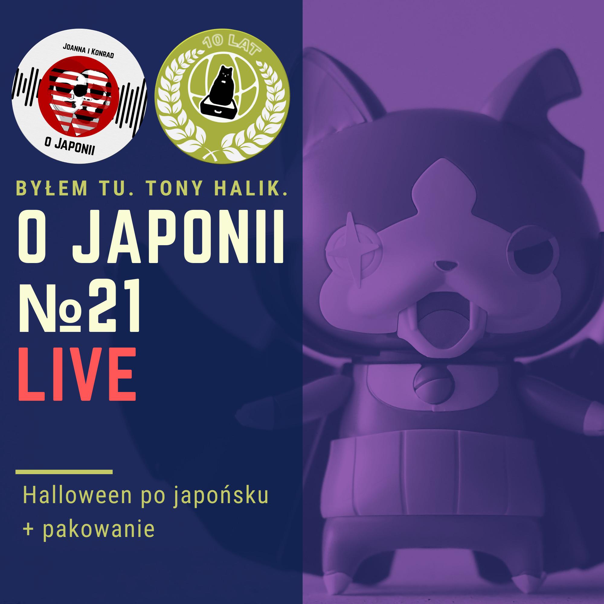 Podcast o Japonii №21 (Halloween po japońsku + pakowanie)