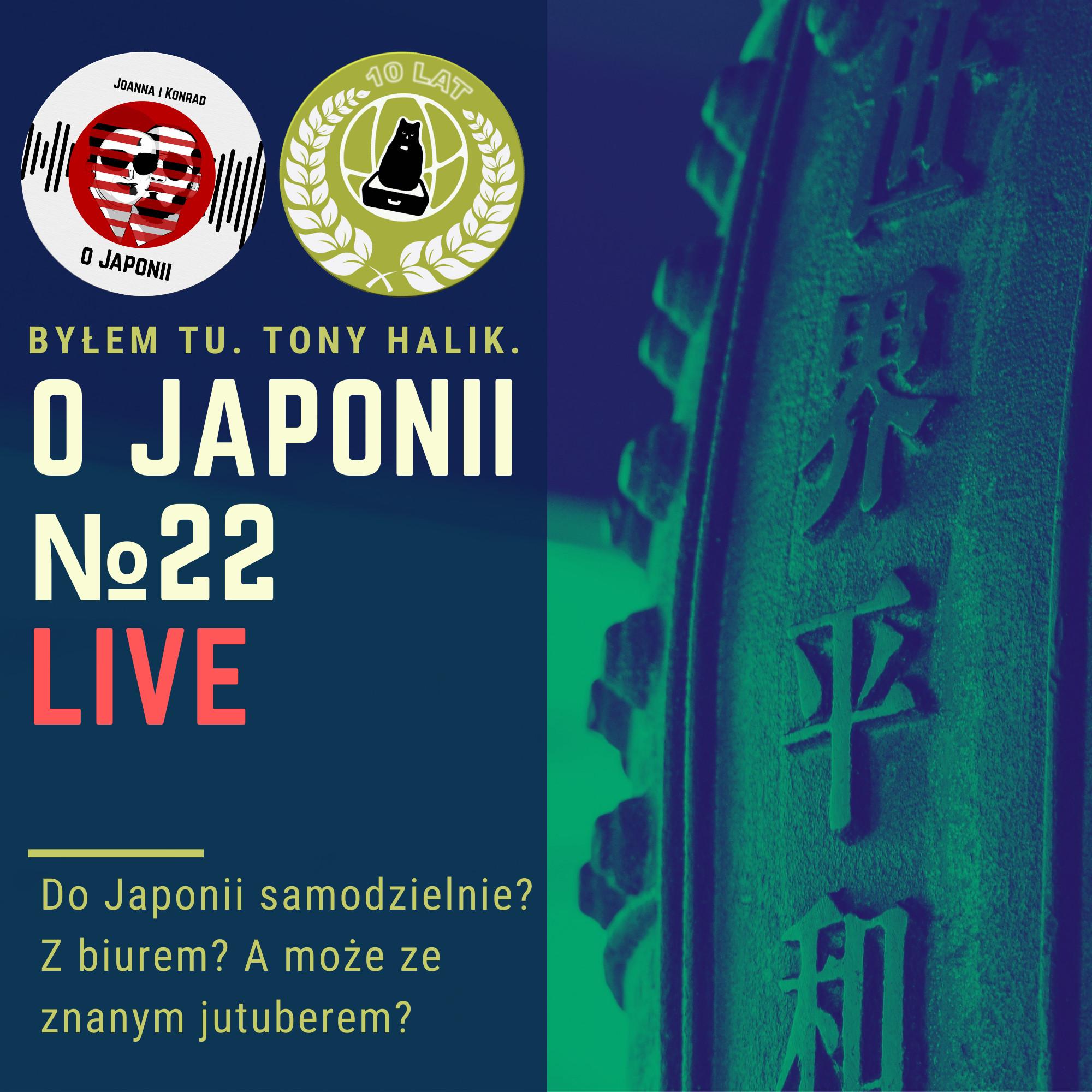 Podcast oJaponii №22 (DoJaponii samodzielnie? Zbiurem? Amoże zeznanym jutuberem?)