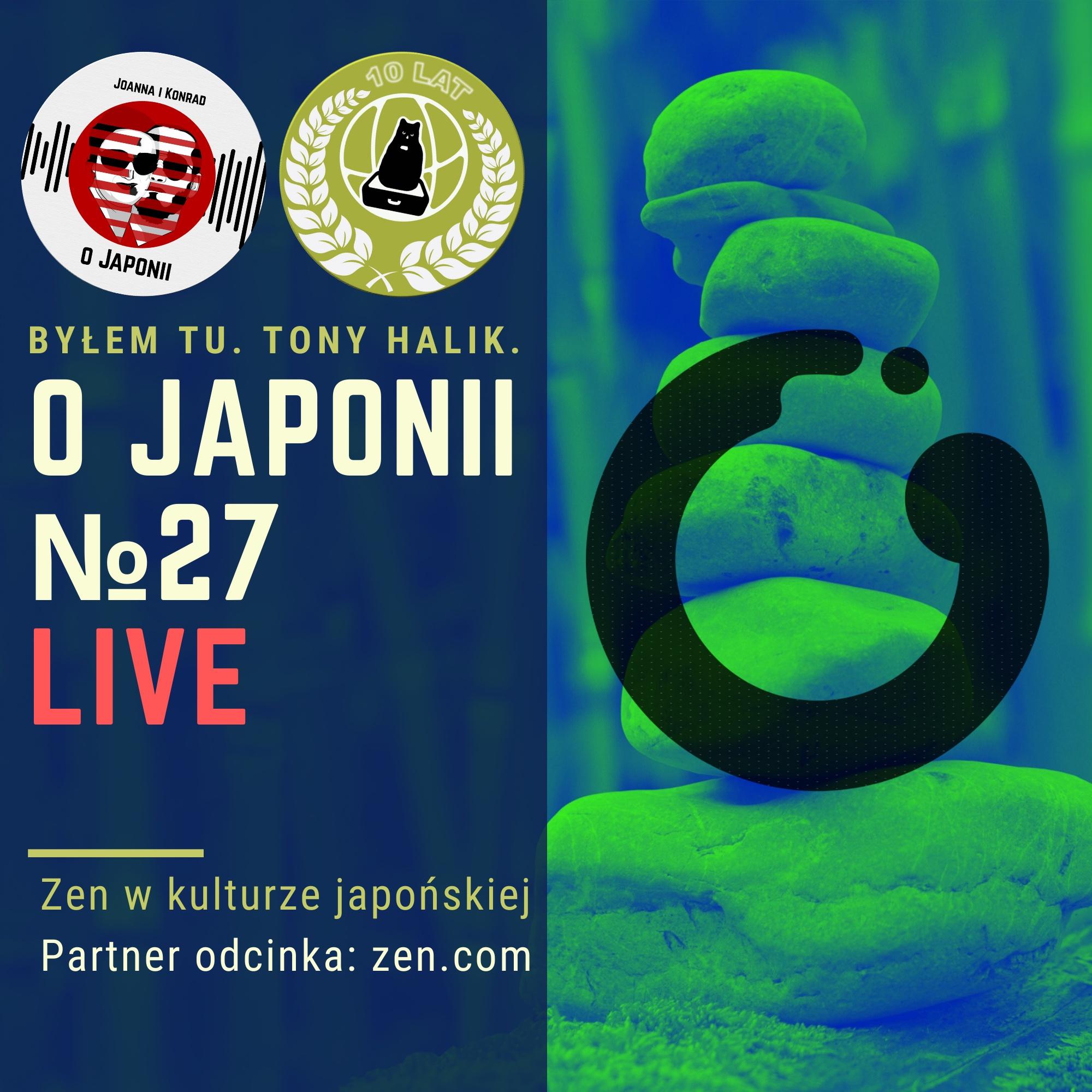 Podcast o Japonii №27 (Zen w kulturze japońskiej)
