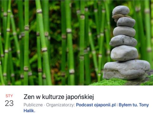 Zen wkulturze japońskiej (zaproszenie naspotkanie LIVE)