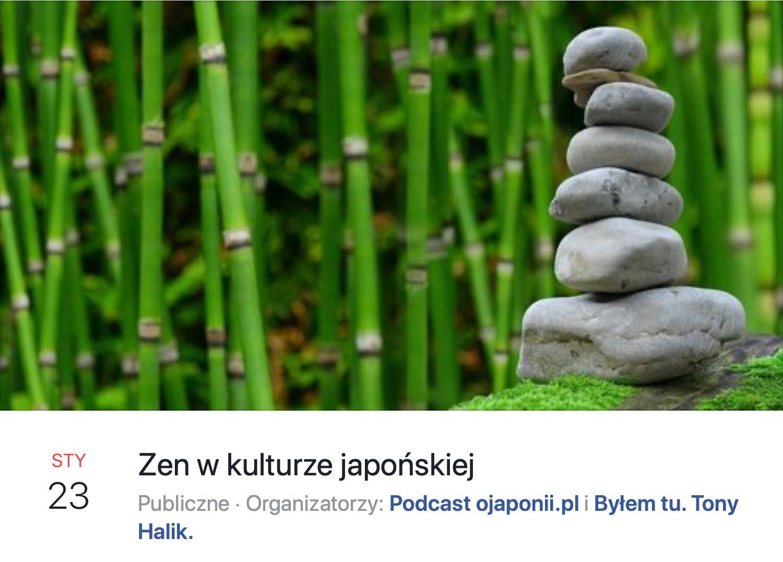 Zen w kulturze japońskiej (zaproszenie na spotkanie LIVE)