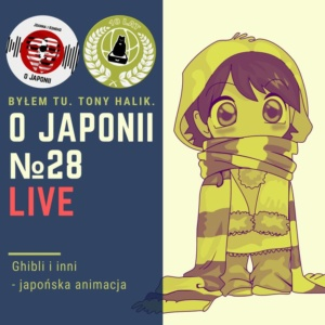 Podcast oJaponii №28 (Ghibli iinni - japońska animacja)