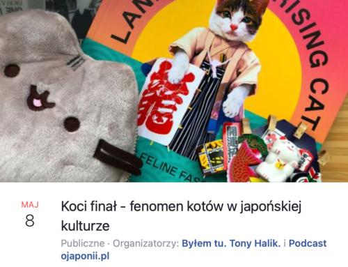 Koci finał – fenomen kotów wjapońskiej kulturze (zaproszenie naspotkanie LIVE)