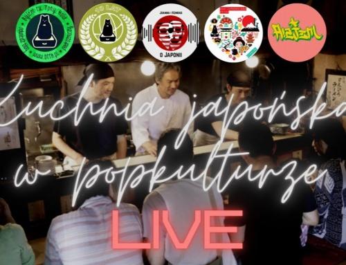 LIVE: Kuchnia japońska wpopkulturze (nagranie)