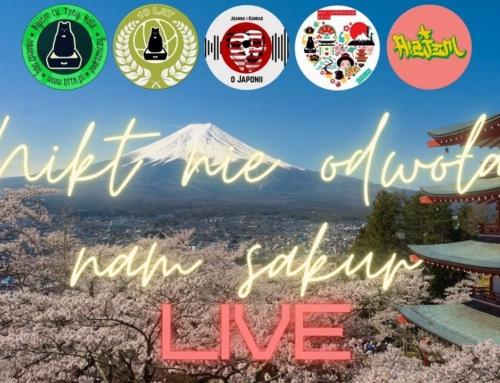 LIVE: Nikt nieodwoła nam sakur! (nagranie)