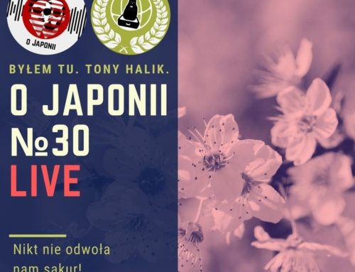 Podcast oJaponii №30 (Nikt nieodwoła nam sakur!)