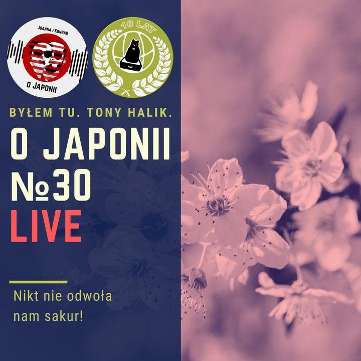 Podcast o Japonii №30 (Nikt nie odwoła nam sakur!)