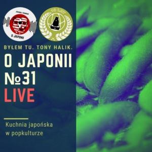Podcast oJaponii №31 (Kuchnia japońska wpopkulturze)