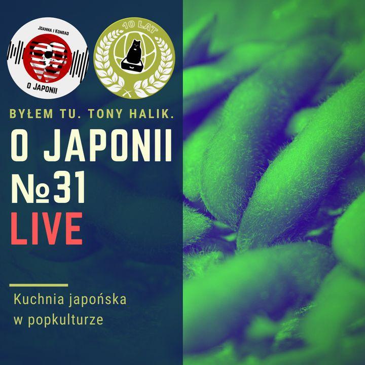 Podcast o Japonii №31 (Kuchnia japońska w popkulturze)