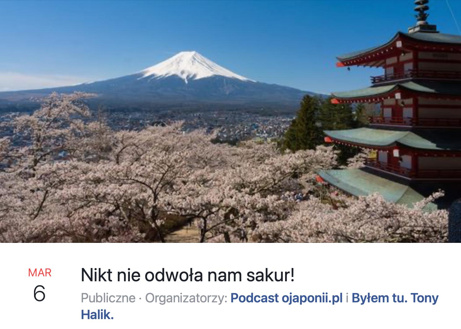 Nikt nie odwoła nam sakur! (zaproszenie na spotkanie LIVE o Japonii)