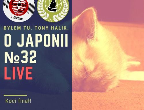 Podcast oJaponii №32: Koci finał!