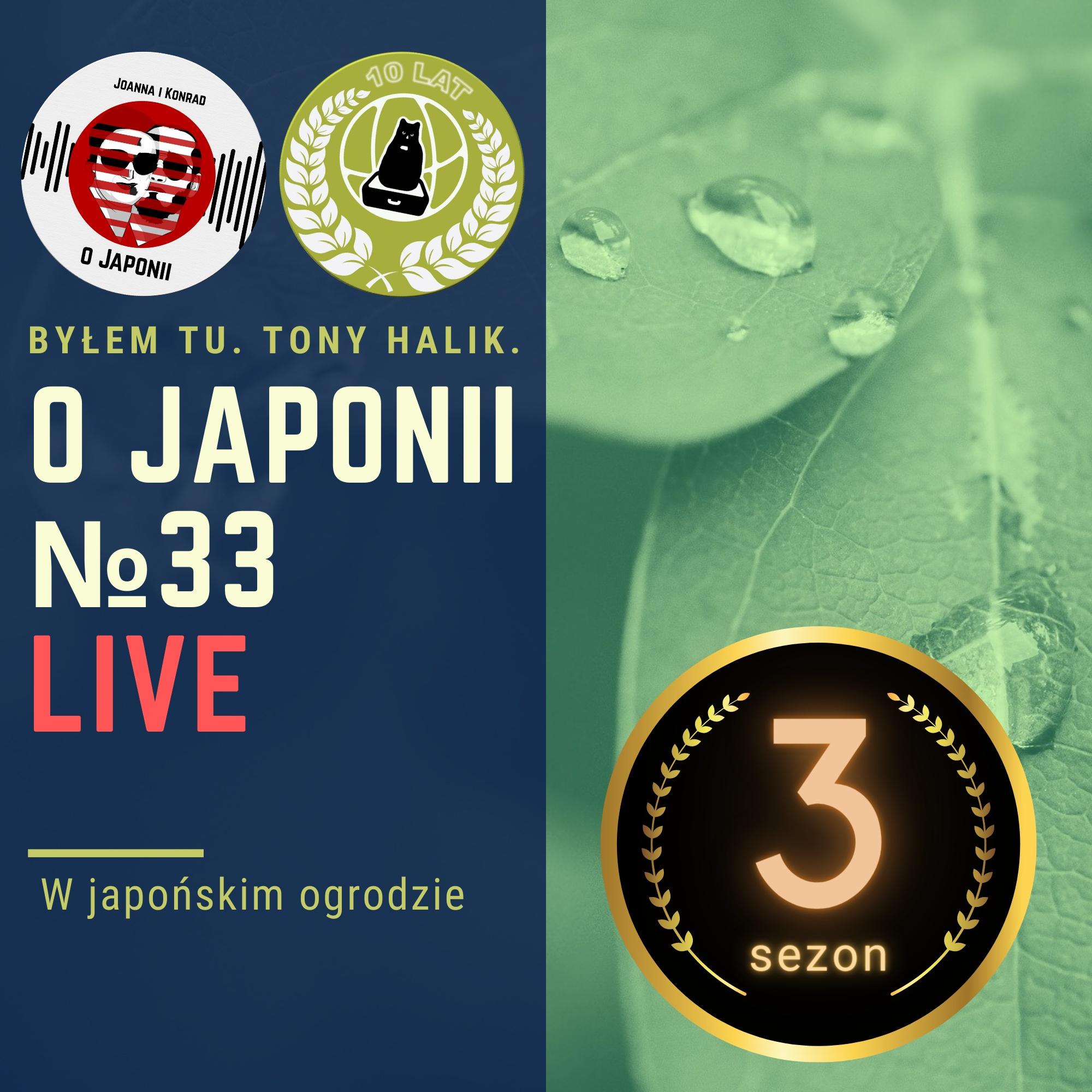 LIVE o Japonii (Podcast o Japonii): W japońskim ogrodzie